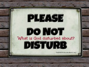 "A ""Please do not disturb"" sign"